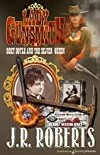 Roxy Doyle and the Silver Queen (Lady Gunsmith Book 8)