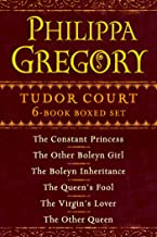 Philippa Gregory's Tudor Court 6-Book Boxed Set: The Constant Princess, The Other Boleyn Girl, The Boleyn Inheritance, The...