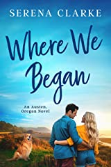 Where We Began (Austen, Oregon Book 1) Kindle Edition