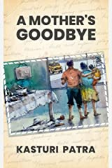 A Mother's Goodbye Kindle Edition