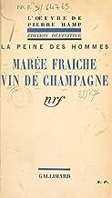 Marée fraîche: Suivi de Vin de champagne