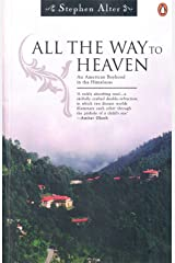 All the way to Heaven Kindle Edition
