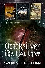 Quicksilver One, Two, Three (Quicksilver Adventures Book 1)