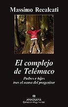 El complejo de Telémaco: Padres e hijos tras el ocaso del progenitor: 468 (Argumentos)
