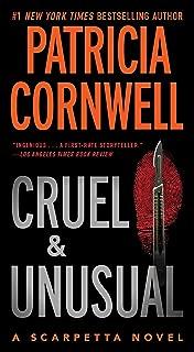 Cruel and Unusual: Scarpetta 4 (Kay Scarpetta)
