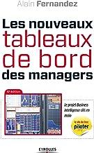 Livres Les nouveaux tableaux de bord des managers: Le projet Business Intelligence clés en main (EYROLLES) PDF