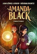 L'amulet perdut (Amanda Black 2) (Catalan Edition)