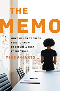 The Memo: What Women of Color Need to Know to Secure a Seat at the Table (English Edition)