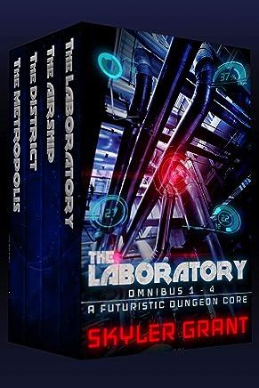 The Laboratory Omnibus 1 - 4: A Futuristic Dungeon Core