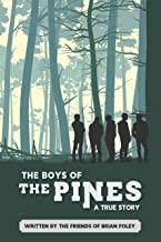 The Boys of the Pines: A True Story