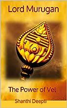 Lord Murugan: The Power of Vel