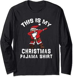 Santa Dabbing Dad This is My Christmas Pajama Shirt Boy Kids Long Sleeve T-Shirt