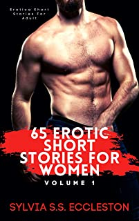 65 Erotic Short Stories for Women - Volume 1: Erotica Short Stories For Adult (English Edition)