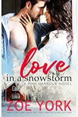 Love in a Snowstorm (Pine Harbour Book 2) Kindle Edition