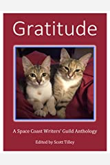 Gratitude: A Space Coast Writers' Guild Anthology Kindle Edition