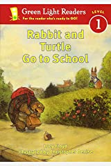 Rabbit and Turtle Go to School (Green Light Readers Level 1) Paperback