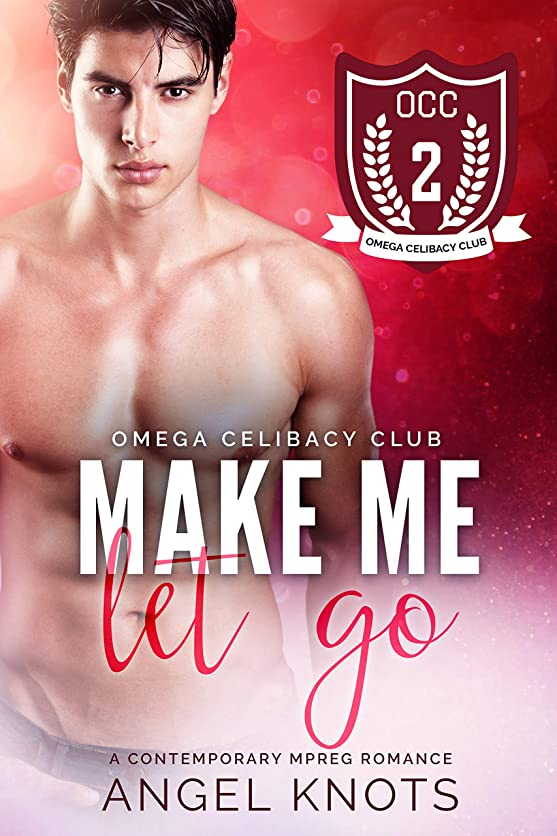 蒸留するかわす制限するMake Me Let Go (Omega Celibacy Club Book 2) (English Edition)