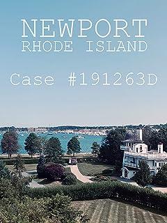 Newport, Rhode Island. Case #191263D