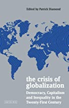 The Crisis of Globalization: Democracy, Capitalism and Inequality in the Twenty-First Century (Policy Network)