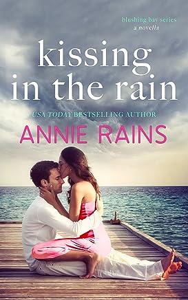 Kissing in the Rain (Blushing Bay Book 4)