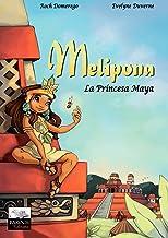 Melipona - La Princesa Maya (Hors collection) (Spanish Edition)