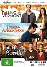 Hallmark Collection 6 - Falling For Vermont/under The Autumn Moon/truly Madly Sweetly (DVD)