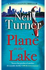 Plane in the Lake (The Tony Valenti Thrillers Book 2) Kindle Edition