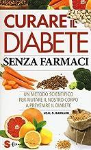 Permalink to Curare il diabete senza farmaci. Un metodo scientifico per aiutare il nostro copro a prevenire e curare il diabete PDF