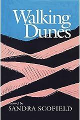 Walking Dunes: A Novel Kindle Edition