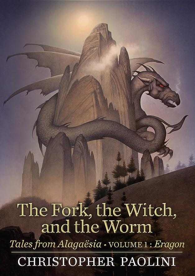 教育する聖書征服するThe Fork, the Witch, and the Worm: Tales from Alaga?sia (Volume 1: Eragon) (Te Inheritance Cycle) (English Edition)