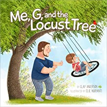 Me, G, and the Locust Tree (A Father & Son Story)