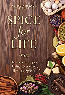 Sponsored Ad - Spice for Life: Delicious Recipes Using Everyday Healing Spices