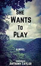 She Wants To Play (English Edition)