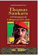 Thomas Sankara et l'émergence de l'Afrique au 21e siècle (French Edition)