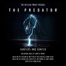 The Predator: Hunters and Hunted: The Official Movie Prequel