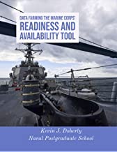Data Farming the Marine Corps' Readiness and Availability Tool