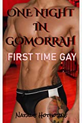One Night In Gomorrah: First Time Gay Kindle Edition