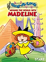 Madeline: Sing-A-Long Around the World