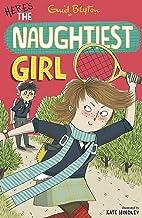 The Naughtiest Girl: Here's The Naughtiest Girl: Book 4