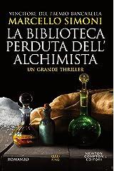 La biblioteca perduta dell'alchimista (Il mercante di libri maledetti Vol. 2) Formato Kindle