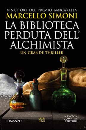 La biblioteca perduta dellalchimista (Il mercante di libri maledetti Vol. 2)