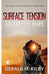 Surface Tension: Colony Five Mars (Colony Mars Series Book 5) Kindle Edition