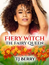 Fiery Witch: The Fairy Queen (The Claimed Saga Book 6)