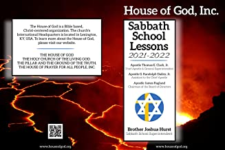 House of God, Inc.: Sabbath School Lessons 2021-2022