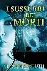 I Sussurri dei Morti: Un thriller di Zoe Delante (Italian Edition) Kindle Edition