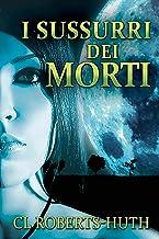 I Sussurri dei Morti: Un thriller di Zoe Delante (Italian Edition)