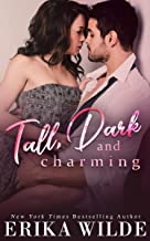 Tall, Dark and Charming: An Accidental Surprise Baby Standalone Romance (Tall, Dark and Sexy Series Book 1)