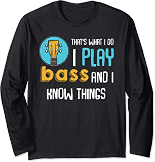 I Play Bass Guitar Funny Music Player Guitarist Love Quotes Long Sleeve T-Shirt