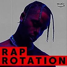Rap Rotation (Clean)