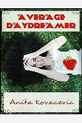 Average Daydreamer Kindle Edition